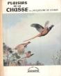 Plaisirs De La Chasse . CHIMAY Jacqueline De