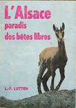 L'Alsace , Paradis Des Bêtes Libres . LUTTEN