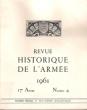 Revue Historique De L'armée , Publication Trimestrielle , 17° Année N° 4 Décembre 1961 : Numéro Spécial - Sud-Ouest-Atlantique . LYET P. Colonel , ...