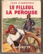 Le Filleul De La Pérouse . AGRAIVES Jean D'