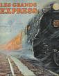 Les Grands Express . Collectif Dont Bryan MORGAN