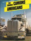 Les Fabuleux Camions Américains. MARTINEZ Alberto  , Jean-Loup NORY