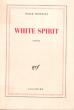 White Spirit . CONSTANT Paule