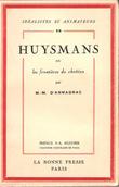 Huysmans Ou Les Frontières Du Chrétien . ARMAGNAC, M-M D'