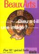 Beaux Arts  N° 106 Novembre 1992 . Dieu A-t-il Une Image ? Greenaway . Louise Bourgeois . L'art et L'état . Collectif