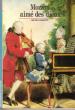 Mozart aimé Des Dieux . PAROUTY Michel