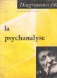 Diagrammes 66 . Août 1962 . La Psychanalyse . BAYEN J. Dr