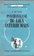 Psychanalyse Du Lien Interhumain . HESNARD, A. Dr