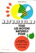 Naturissimo , tous Les Moyens Naturels Pour : Se Garder En Bonne santé , Se Mieux Porter , Se Soigner . CAILLAS Alain