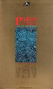 Paris , La Ville et Ses Projets ( a City in the Making ) . Collectif