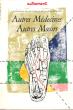 Autres Médecines , Autres Moeurs : L'explosion Des Nouvelles Pratiques De santé . N° 85 Décembre 1986 . BOUCHAYER Françoise  ( Sous La dir. )