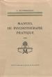Manuel De Psychothérapie Pratique . AUSTREGESILO Antonio