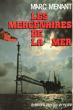Les Mercenaires De la Mer. MENANT Marc