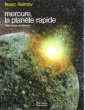 Mercure , La Planète Rapide ( The Quick Planet ). ASIMOV Isaac