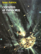 Comètes et Météores ( Comets and Meteors ) . ASIMOV Isaac