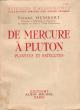 De Mercure à Pluton , Planètes et Satellites . HUMBERT Pierre