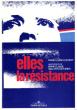 Elles , La Résistance . COUDERT Marie-Louise
