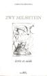 Zwy Milshtein : Écrits et Acide . BENZARIA Caroline