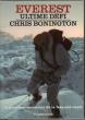 Everest Ultime Défi  : La Première Ascension de La Face Sud-Ouest . ( Everest the Hard Way ). BONINGTON Chris