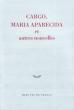 Cargo, Maria Aparecida et Autres Nouvelles. Collectif