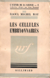 Les Cellules Embryonnaires . MAY Raoul Michel
