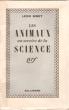 Les Animaux Au Service de La Science . BINET Léon