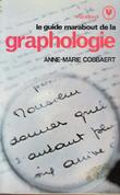 Le Guide Marabout de La Graphologie . COBBAERT Anne-Marie