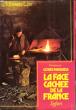 La Face Cachée de La France Tome 1 . SMEDT Marc De , Sous La Dir.