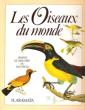 Les Oiseaux Du Monde , Dessins et Gravures Du XIX° Siècle ( Birds of the World ). ARAMATA Hiroshi