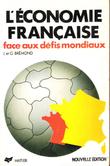 L'économie Française Face Aux Défis Mondiaux , Faits - Chiffres - Analyses . BREMOND , J G