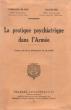 La Pratique Psychiatrique Dans L'armée . FRIBOURG-BLANC , GAUTHIER