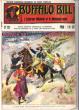 L'éclaireur Médecin et Le Messager Muet . N° 121 . Buffalo Bill and the Surgeon Scout , the Brave Dumb Messenger . CODY W.-F. Colonel ,  Dit BUFFALO ...