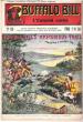 L'ennemi caché . N° 128 . Buffalo Bill's Mysterious Trail or Tracking a Hidden Foe . CODY W.-F. Colonel ,  Dit BUFFALO BILL