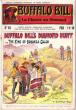 La Chasse Au Diamant . N° 143 . Buffalo Bill's Diamond Hunt or the King of Bonanza Gulch . CODY W.-F. Colonel ,  Dit BUFFALO BILL
