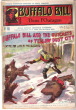 Dans L'ouragan . N° 161 . Buffalo Bill and the Outcasts of Yellow Dust City or Fighting for Life in the Blizzard . CODY W.-F. Colonel ,  Dit BUFFALO ...