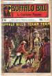 Le Capitaine Panama . N° 168 . Buffalo Bill 's Texan Team , the Dog Detective . CODY W.-F. Colonel ,  Dit BUFFALO BILL