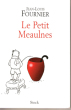 Le Petit Meaulnes . FOURNIER Jean-Louis
