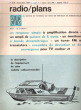 Radio / Plans , Au Service De L'amateur De Radio De Télévision et D'électronique . N° 239 . Septembre 1967 . SCHALIT Raymond , Directeur