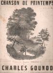 Chanson De Printemps à Son Ami Jules Michot . GOUNOD Charles  , Eugène TOURNEUX