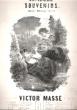Chants D'autrefois : Souvenirs Pour Piano et Voix. MASSE Victor  , Nicolas BOILEAU