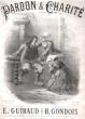 Pardon & charité Mélodie Pour Piano et Voix. GONDOIS , E. GUIBAUD