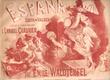 Espana . Suite De Valses D'après La Célèbre Rapsodie Par Émile Waldteufel ( 1837-1915 ) Pianiste De L'impératrice Eugénie . CHABRIER Emmanuel