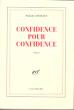 Confidence Pour Confidence . CONSTANT Paule