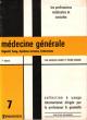 Médecine Générale N°7 : Digestif , Sang , Système Nerveux , Endocrines . CHABOT Jacques , Pierre CORONE