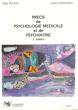 Précis De Psychologie Médicale et De Psychiatrie . POUGET Régis  , CASTELNAU Didier