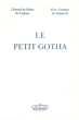 Le Petit Gotha . BADTS DE CUGNAC Chantal De   , Guy  COUTANT DE SAISSEVAL