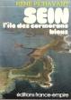 Sein, L'île Des Cormorans Bleus. PICHAVANT René
