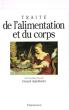 Traité de L'alimentation et Du Corps . APFELDORFER Gérard  ( Sous La dir. )