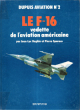 Dupuis Aviation N° 2 : Le F-16 Vedette de L'aviation Américaine . BEGHIN Jean-Luc , Pierre SPARACO