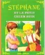 Stéphane et Le Petit Chien Rudi . SIDOBRE Jean